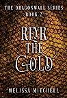 Reyr the Gold (Dragonwall Series, #2)