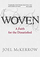 Woven: A Faith for the Dissatisfied