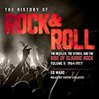 The History of Rock & Roll, Volume 2  (1964–1977: The Beatles, the Stones, and the Rise of Classic Rock)