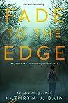 Fade to the Edge