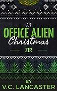 An Office Alien Christmas: Zir