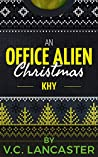 An Office Alien Christmas: Khy (Office Aliens #4.4)