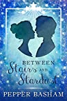 Between Stairs and Stardust (Blue Ridge Fairytales #1)