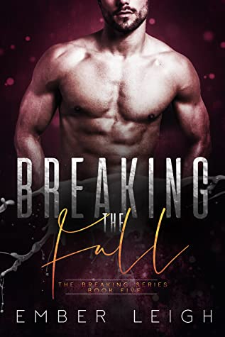 Breaking the Fall (Breaking #5)