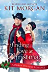 Finding Love at Christmas (Cowboy Holiday Romance Book 1)