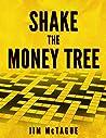 Shake the Money Tree (Martin and Twyla Boundary Book 2)