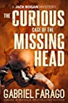 The Curious Case of the Missing Head (Jack Rogan Mysteries, #5)