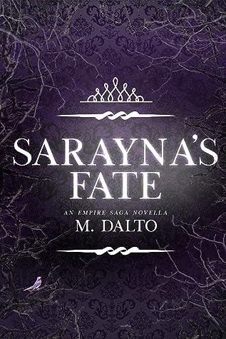 Sarayna's Fate (The Empire Saga #2.5)