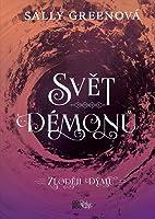 Svět démonů (Zloději dýmu, #2)