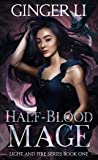 Half-Blood Mage (Light and Fire, #1)
