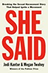 She Said: Breaking the Sexual Harassment Story That Helped Ignite a Movement pdf book review