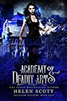 Academy of Deadly Arts (Phantom Academy #1)