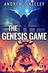 The Genesis Game: Volume I (World Apocalypse Dungeon Calamity, #1)