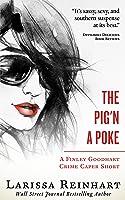 The Pig'n A Poke (A Finley Goodhart Crime Caper short story)