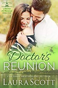 A Doctor's Reunion (Lifeline Air Rescue #5)