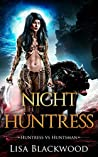 Night Huntress (Huntress vs Huntsman #2)