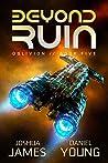 Beyond Ruin (Oblivion Book 5)