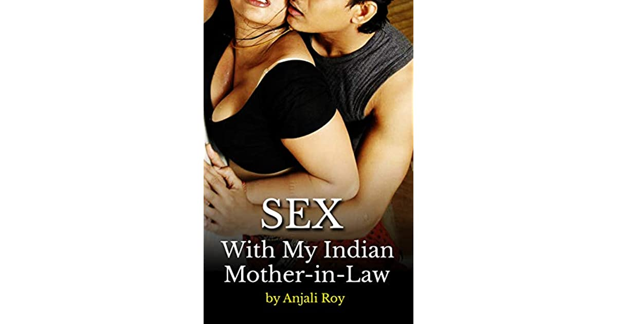 Sex with indian mother in law