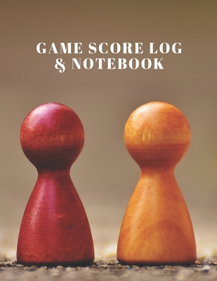 Game Score Log & Notebook: Track your game scores when playing with other players 10 players names per page and area for lined Notes 100 pages 8.5x11 inches