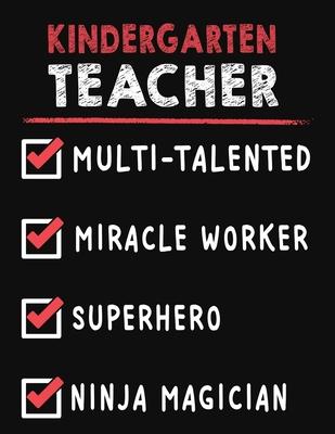 Kindergarten Teacher Multi-Talented Miracle Worker Superhero ...