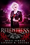 Relentless (Sever the Crown #4)