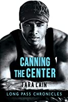 Canning the Center (The Long Pass Chronicles #2)