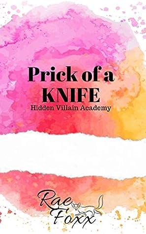 Prick of a Knife