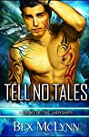 Tell No Tales: A Story of the Ladyships