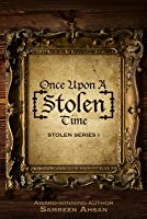 Once Upon a [stolen] Time: [stolen] Series I