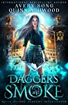 Daggers And Smoke: Year One (Willa Silvers Academy Investigator #1)
