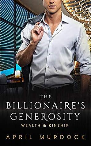 The Billionaire's Generosity