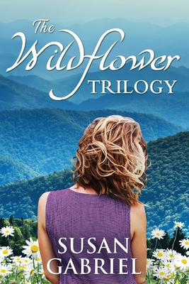The Wildflower Trilogy: Southern Historical Fiction Box Set