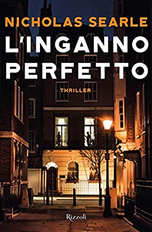 L'inganno perfetto by Nicholas Searle