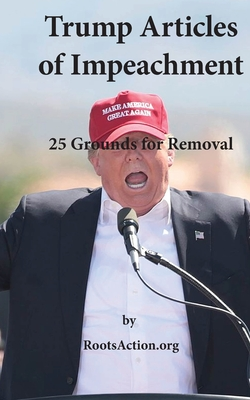 Trump Articles of Impeachment: 25 Grounds for Removal