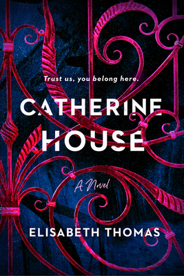 Catherine House - Elisabeth Thomas
