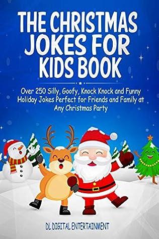 The Christmas Jokes for Kids Book: Over