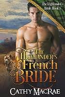 The Highlander's French Bride (Highlander's Bride #5)