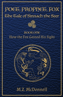Poet, Prophet, Fox: The Tale of Sinnach the Seer