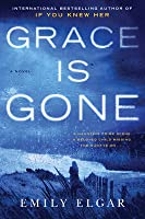 Grace Is Gone: A Novel