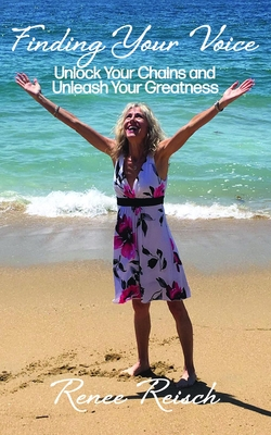 Finding Your Voice: Unlock Your Chains and Unleash Your Greatness (Personal Growth & Development):: Unlock Your Chains and Unleash Your Greatness
