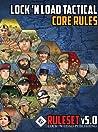 Lock 'n Load Tactical Core Rule v5.0