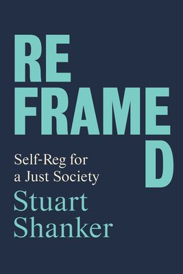 Reframed: Self-Reg for a Just Society
