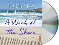 A Week at the Shore: A Novel