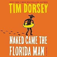 Naked Came the Florida Man