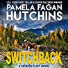 Switchback by Pamela Fagan Hutchins