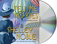 Tell Me No Lies: A Lady Dunbridge Novel