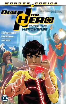 Dial H for Hero Vol. 1: Enter the Heroverse