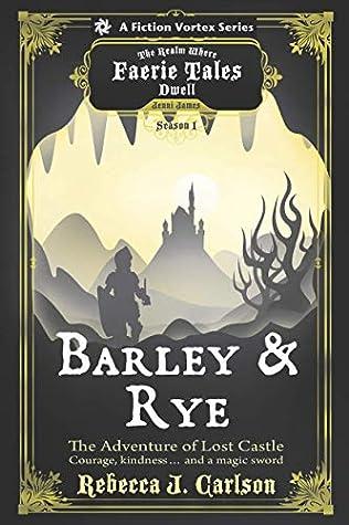 Barley & Rye, The Adventure of Lost Castle (Barley and Rye #1)