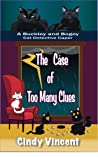 The Case of Too Many Clues (Buckley and Bogey Cat Detective Caper #5)