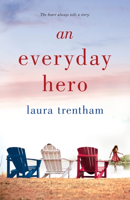 An Everyday Hero (A Heart of a Hero #2)
